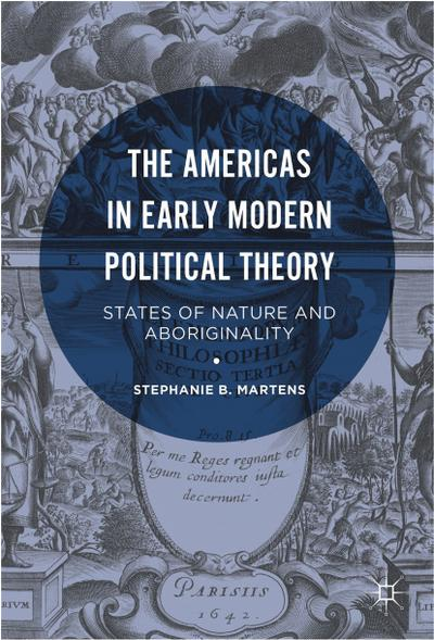 The Americas in Early Modern Political Theory