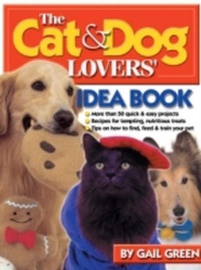 Cat & Dog Lovers' Idea Book