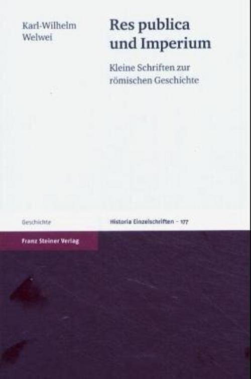 Res publica und Imperium | Karl-Wilhelm Welwei |  9783515083331