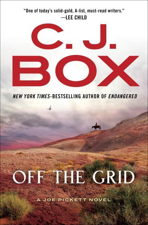 C. J. Box ~ Off the Grid (A Joe Pickett Novel, Band 16) 9780399574801