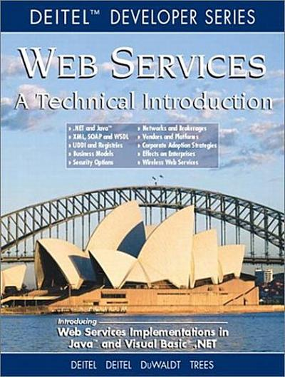 Web Services: A Technical Introduction: An Introduction (Deitel Developer) by...
