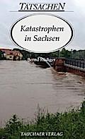 Katastrophen in Sachsen