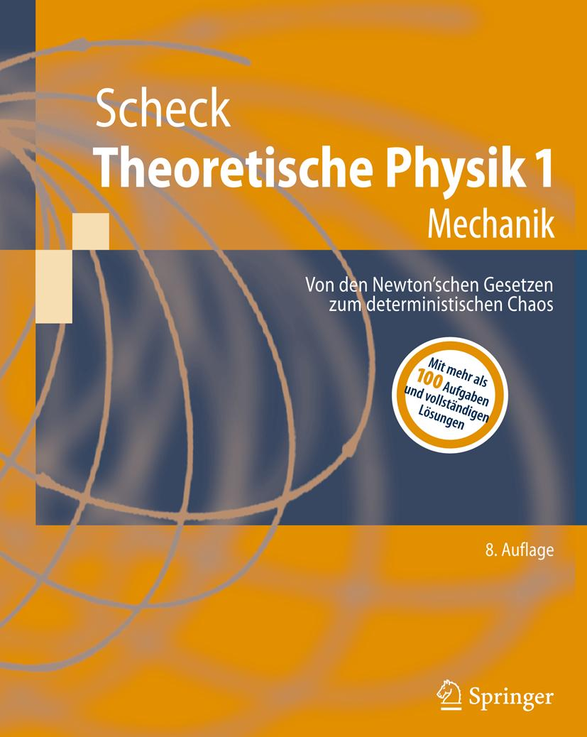 Theoretische Physik 1 Florian Scheck
