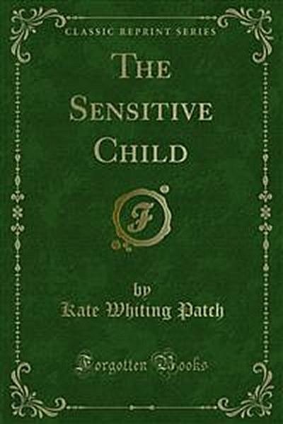 The Sensitive Child