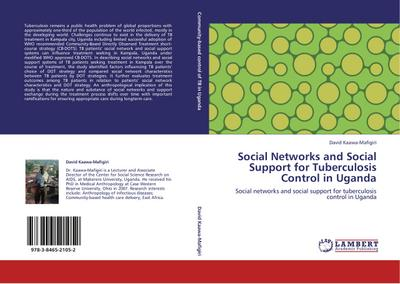 Social Networks and Social Support for Tuberculosis Control in Uganda