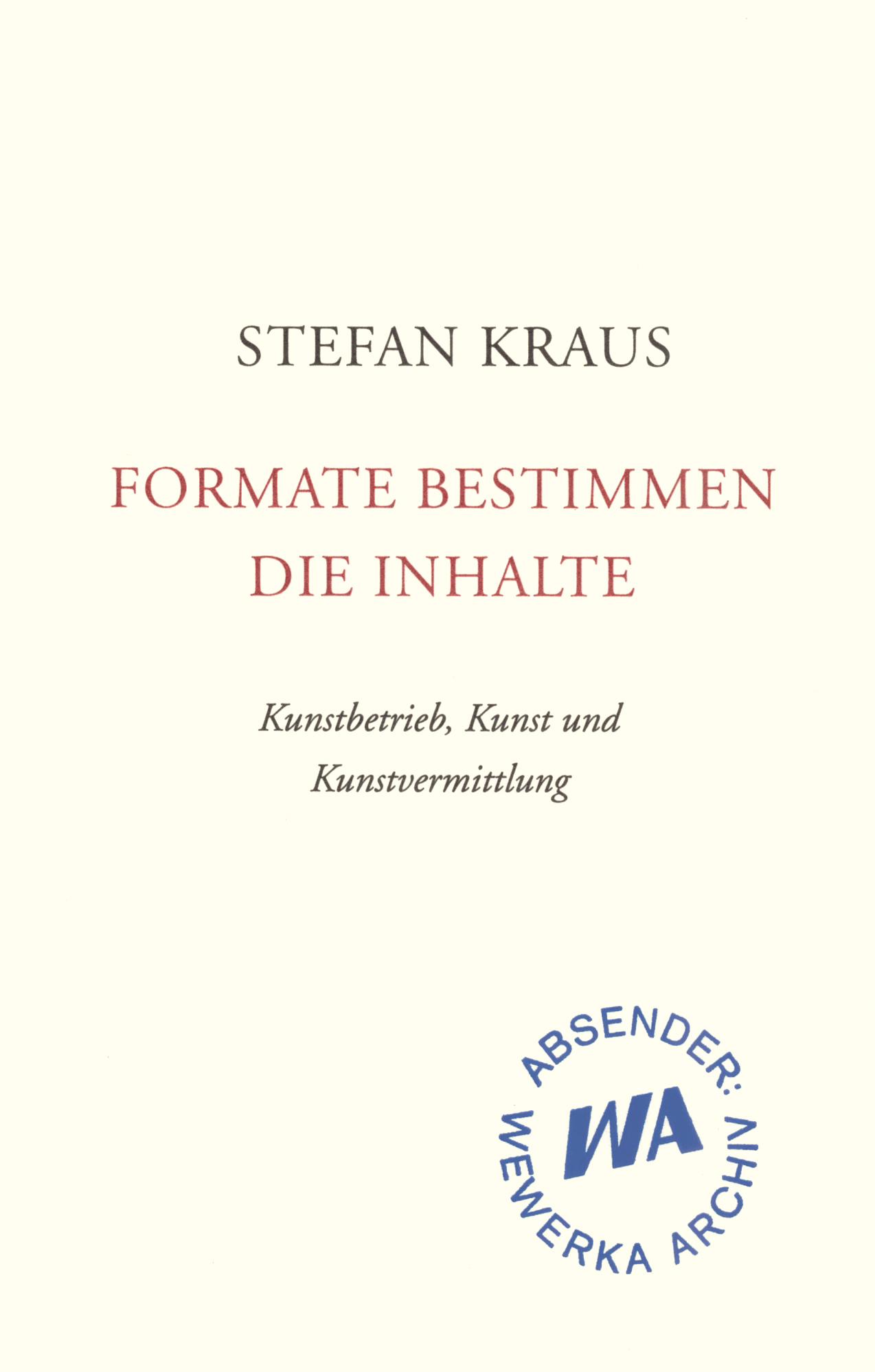 NEU Formate bestimmen die Inhalte Stefan Kraus 814051