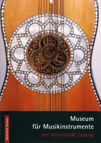 Museum für Musikinstrumente der Universität Leipzig
