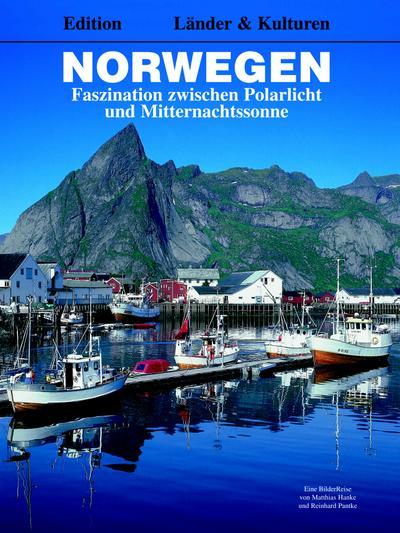 Norwegen - Faszination zwischen Polarlicht und Mitternachtssonne (Länder & Kulturen)