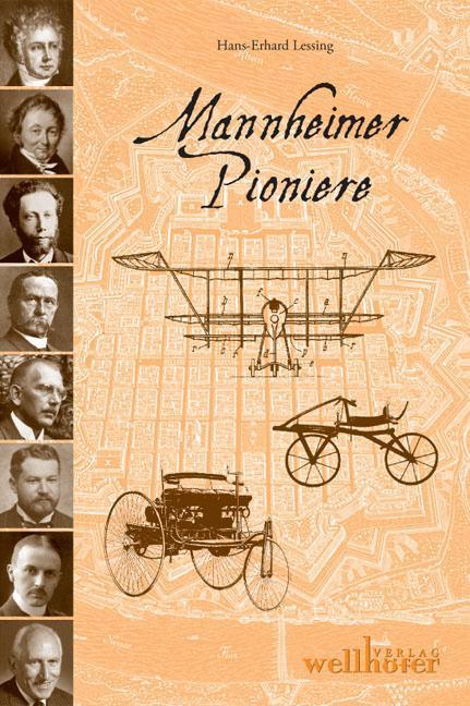 Mannheimer Pioniere, Hans-Erhard Lessing