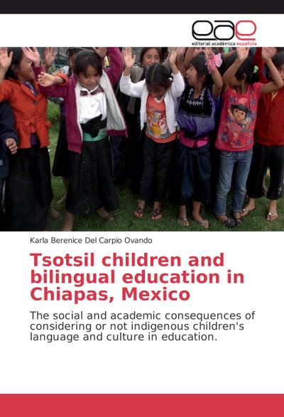 Tsotsil children and bilingual education in Chiapas, Mexico