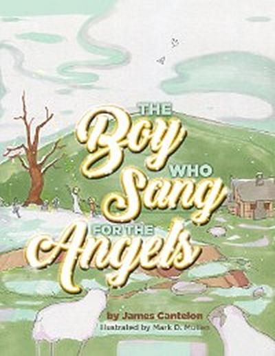 The Boy who Sang for the Angels