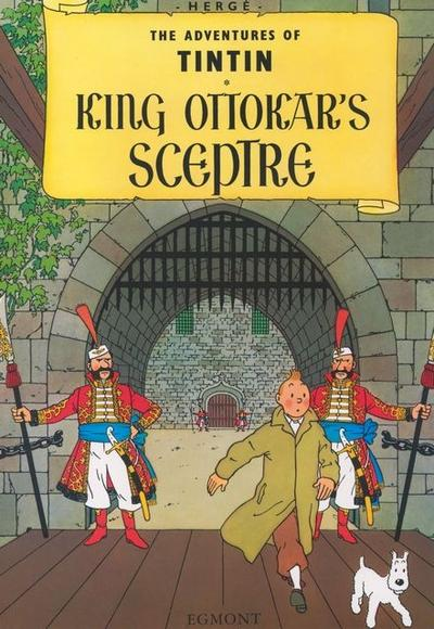 The Adventures of Tintin - King Ottokar's Sceptre. König Ottokars Zepter, englische Ausgabe