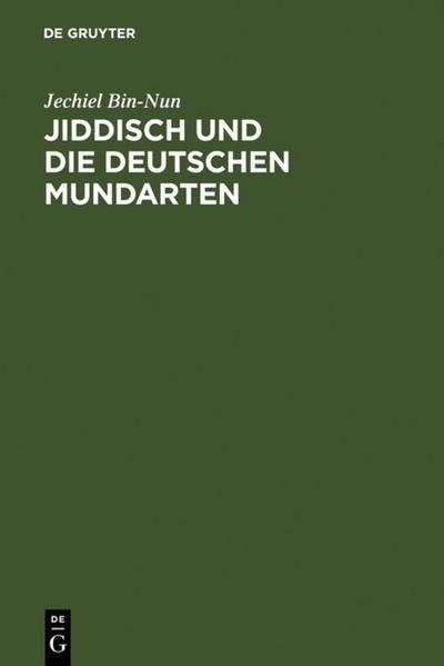 Jiddisch und die deutschen Mundarten