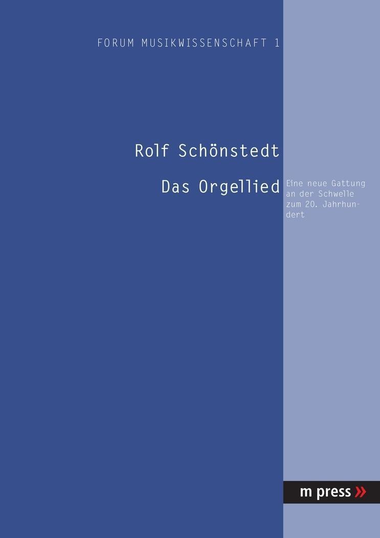 Das Orgellied Rolf Schönstedt