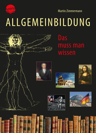 Das muss man wissen; Überarbeitete und aktualisierte Neuausgabe:; Ill. v. Kock, Hauke; Hrsg. v. Zimmermann, Martin; Deutsch