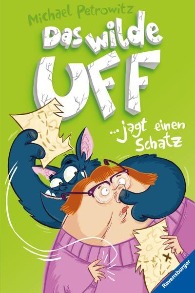 Das wilde Uff, Band 3: Das wilde Uff jagt einen Schatz; HC - Das wilde Uff; Ill. v. Beck, Benedikt; Deutsch; mit schw.-w. III.