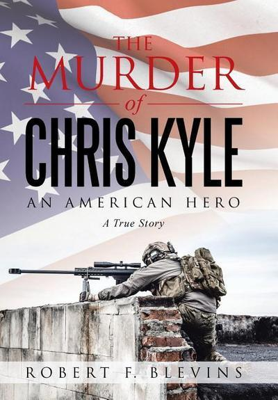 The Murder of Chris Kyle