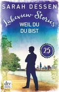 Lakeview Stories 25 - Weil du du bist
