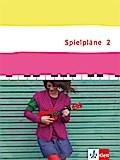 Spielpläne 2. Schülerbuch Klasse 7/8. Bundesausgabe