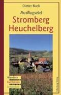 Ausflugsziel Stromberg-Heuchelberg; Wandern - Rad fahren - Entdecken; Deutsch; 93 Farbaufnahmen und Karten