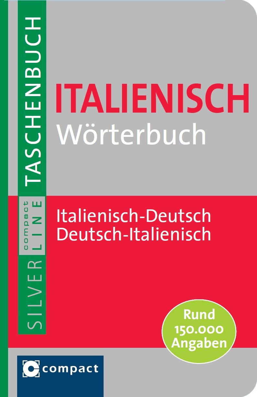 Italienisch Wörterbuch Italienisch-Deutsch/ Deutsch-Italienisch Compact Red ...