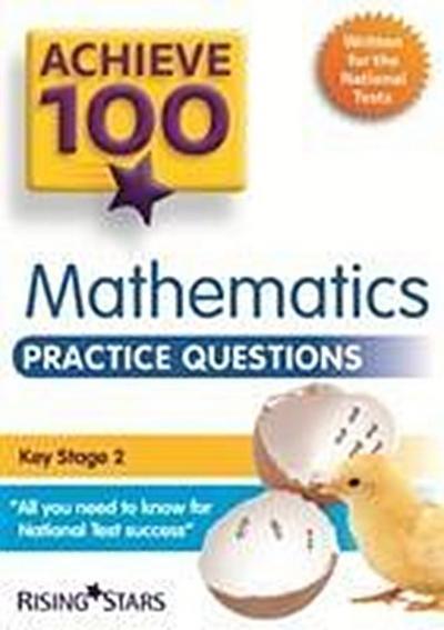 Achieve 100 Maths Practice Questions