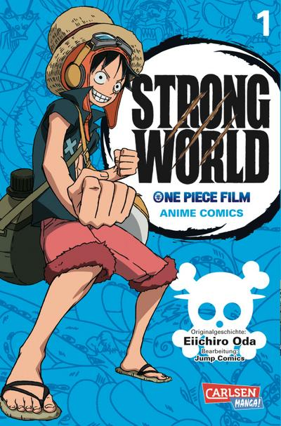 Strong World, One Piece Film. Bd.1