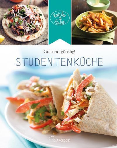 Koch-Bar & Ess-Bar - Gut und günstig! Studentenküche