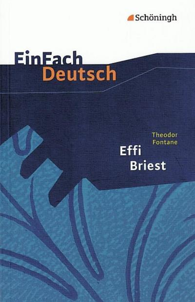 Effi Briest.  EinFach Deutsch Textausgaben