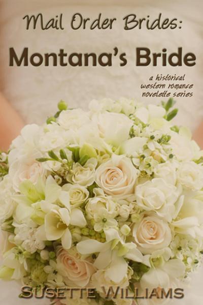 Mail Order Brides: Montana's Bride