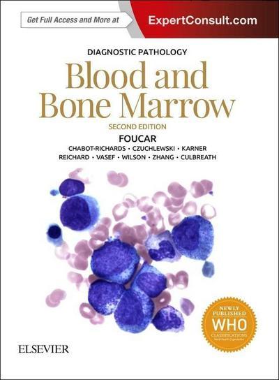Diagnostic Pathology: Blood and Bone Marrow
