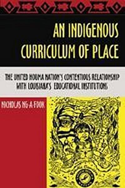 An Indigenous Curriculum of Place