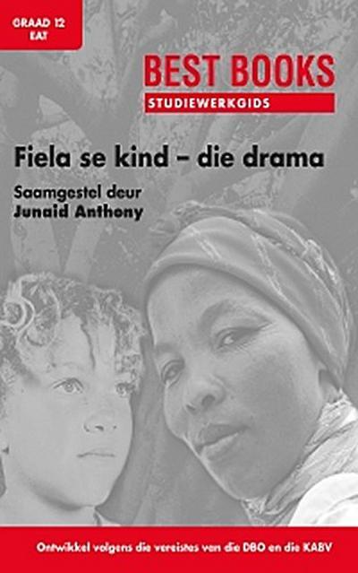 Best Books Studiewerkgids: Fiela se kind - die drama Gr 12 EAT