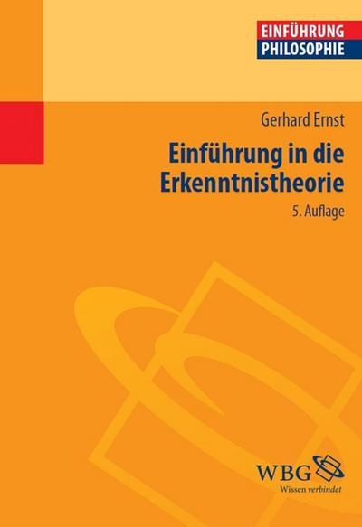 Einführung in die Erkenntnistheorie (Philosophie kompakt)
