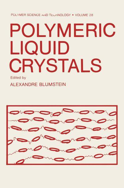 Polymeric Liquid Crystals