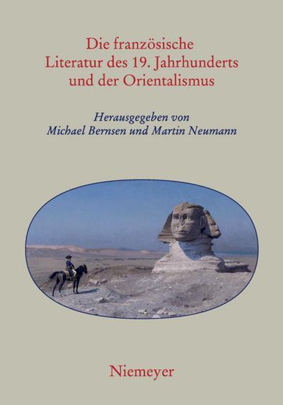 Die französische Literatur des 19. Jahrhunderts und der Orientalismus