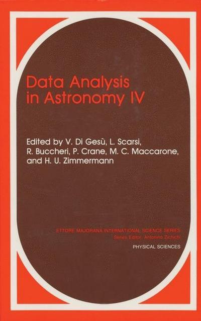 Data Analysis in Astronomy IV