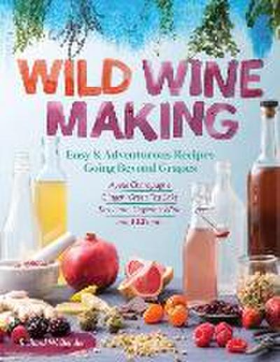 Wild Winemaking