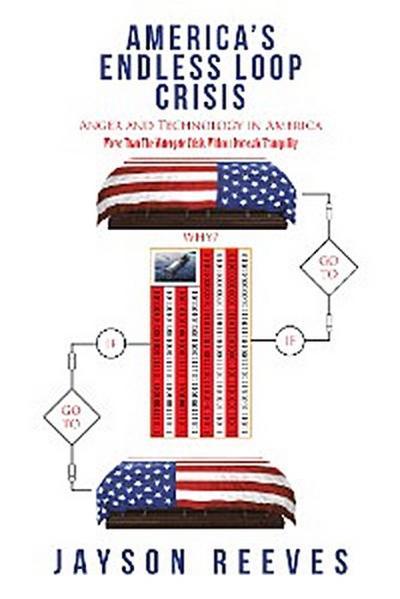 America'S Endless Loop Crisis