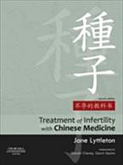 Treatment of Infertility with Chinese Medicine E-Book