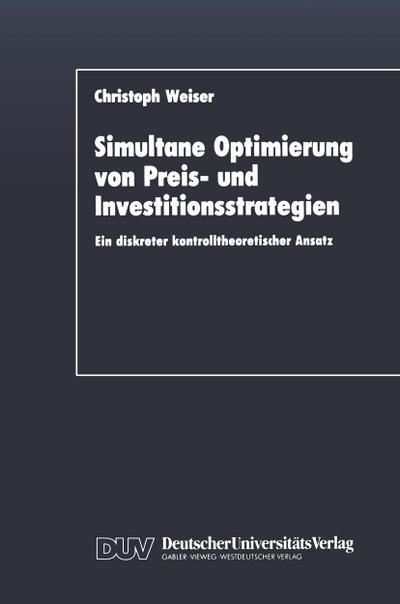Simultane Optimierung von Preis- und Investitionsstrategien