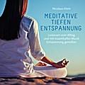 Meditative Tiefenentspannung