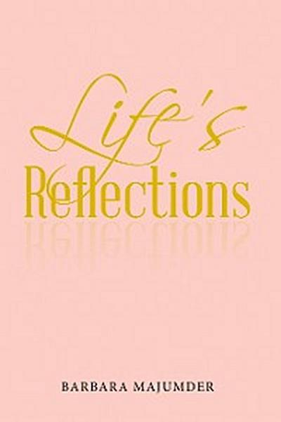 Life'S Reflection