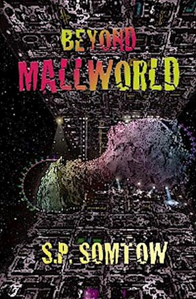 Beyond Mallworld