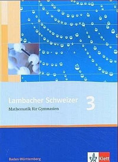 Lambacher Schweizer. 7. Schuljahr. Schülerbuch. Baden-Württemberg