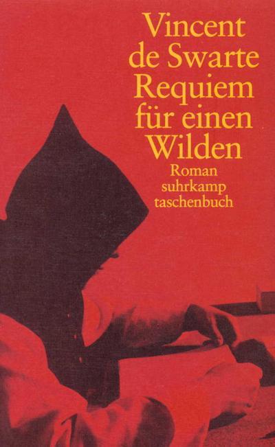Requiem für einen Wilden: Roman (suhrkamp taschenbuch)