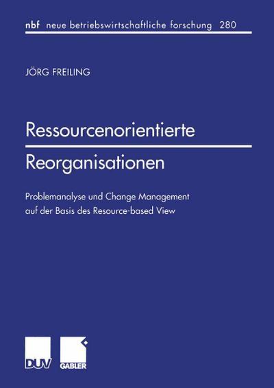 Ressourcenorientierte Reorganisationen