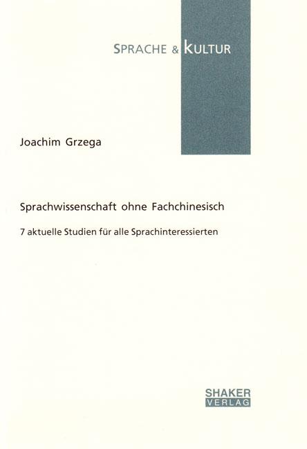 Sprachwissenschaft ohne Fachchinesisch Joachim Grzega
