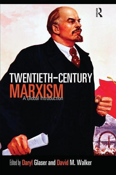 Twentieth-Century Marxism: A Global Introduction