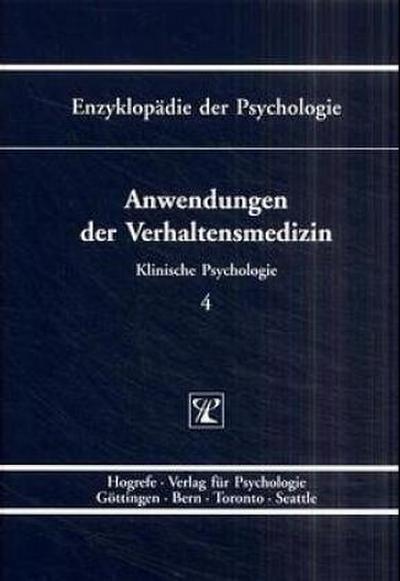 Enzyklopädie der Psychologie, Bd.4, Anwendungen der Verhaltensmedizin